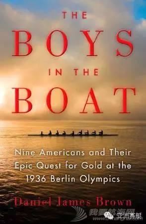 华盛顿大学,纽约时报,美国华尔街,全世界,排行榜 STORY | Boys in the boat《激流男孩》,全世界最有名的赛艇书,你没看过就out了! 345244fb548a4f1b433429cccb6a0e3a.jpg