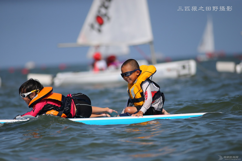 有这样的父母有这样的孩子中国航海未来可期--田野摄影告诉你几个摄影故事 E78W9078副本.JPG