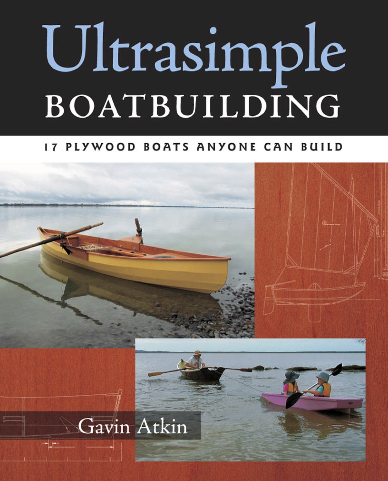 Ultrasimple Boat Building 17 Plywood Boats Anyone Can Build